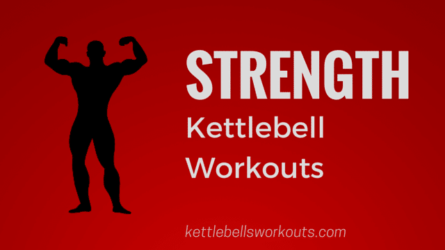kettlebell workouts for strength