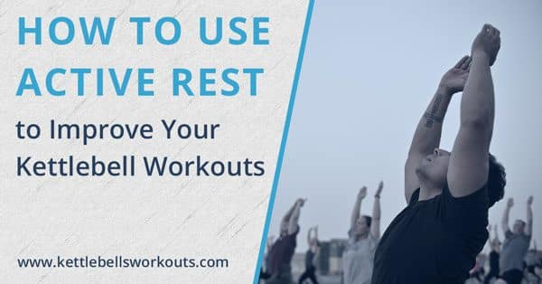 How to use active rest