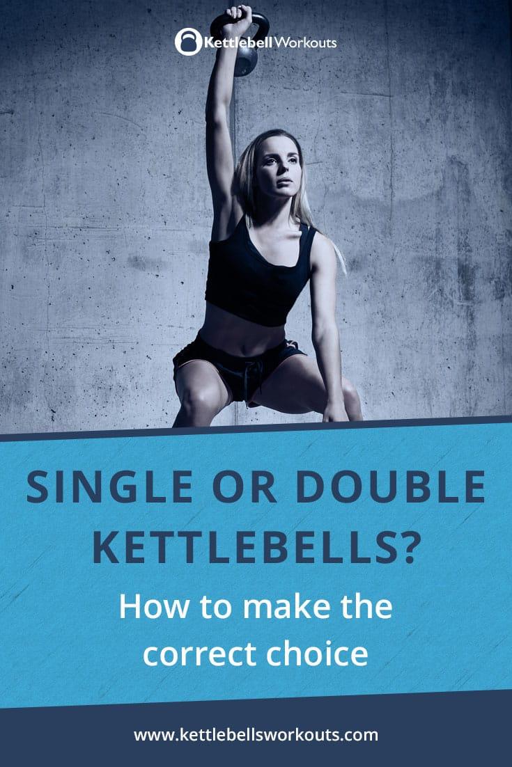 Choosing between 1 or 2 kettlebells