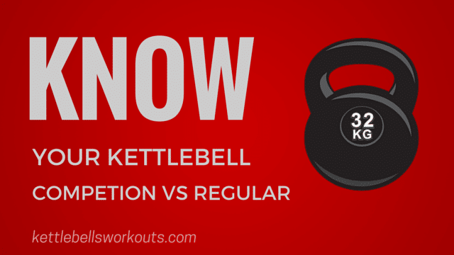Competition vs Regular Kettlebells