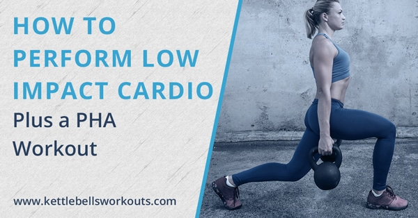 How to Perform Low Impact Cardio Plus a PHA Workout