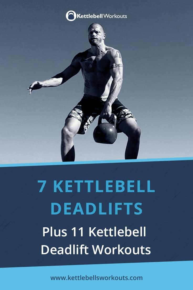 7 kettlebell deadlift variations