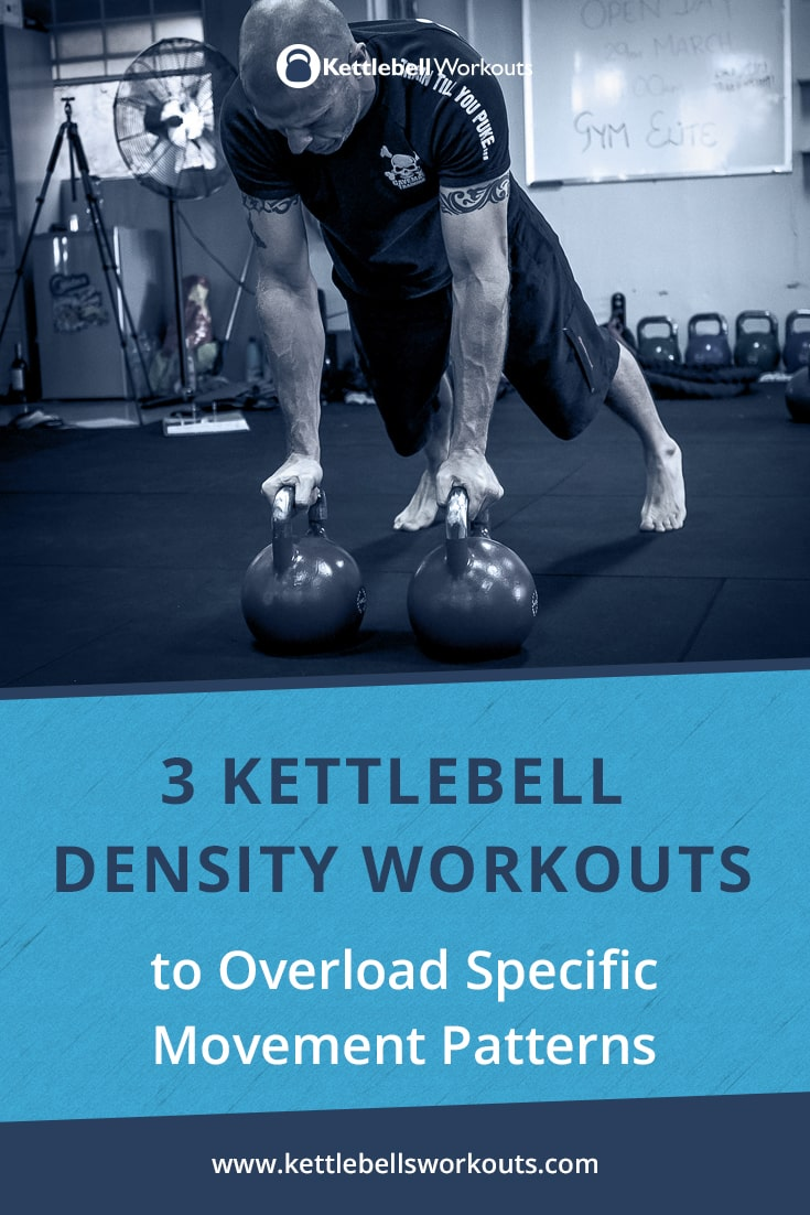 3 Kettlebell Density Workouts