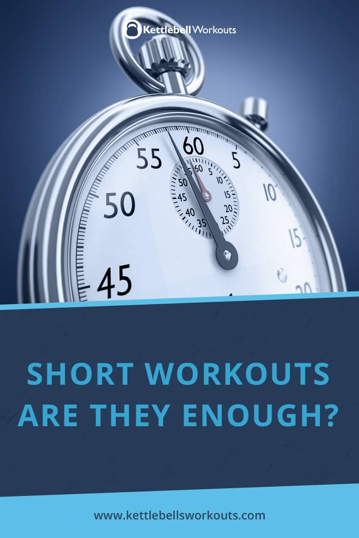 Short Workouts are they Really Enough