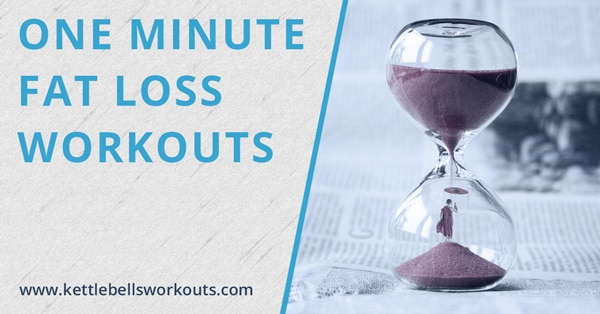 One minute fat loss workouts blog