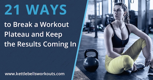 21 Ways to Break a Workout Plateau and Keep the Results Coming In