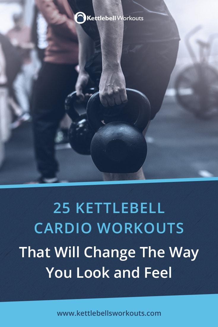 25 Kettlebell Cardio Workouts