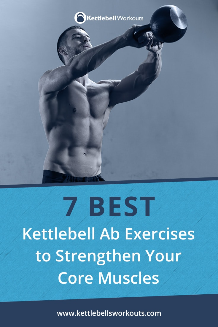 image relating to Printable Kettlebell Workout titled 7 Simplest Kettlebell Ab Physical exercises (No.6 is Bonkers!)