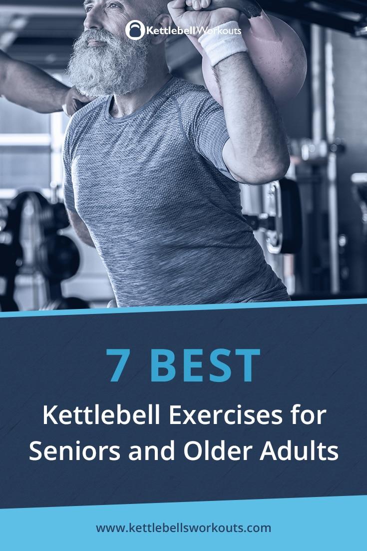 7 Best Kettlebell Exercises for Seniors and Older Adults