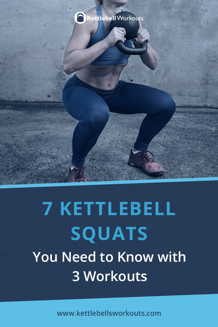 7 Kettlebell Squats You Need to Know with 3 Workouts