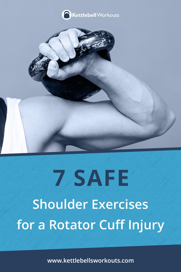 safe shoulder exercises for a rotator cuff injury