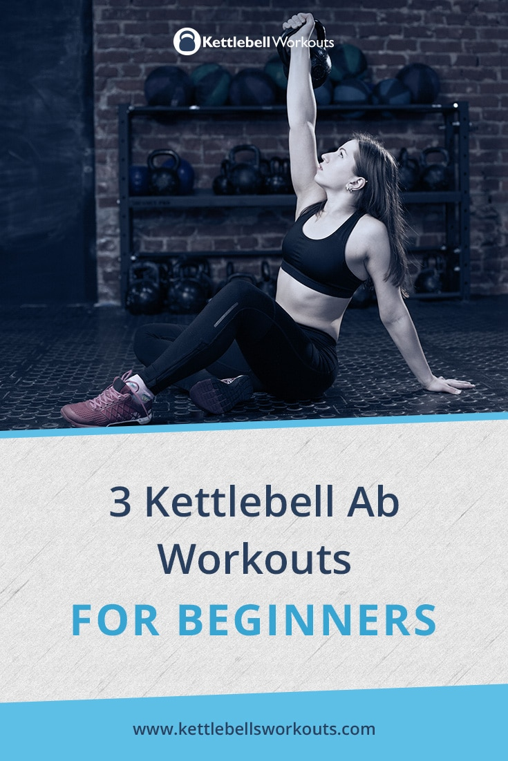 3 Kettlebell Ab Workouts for Beginners
