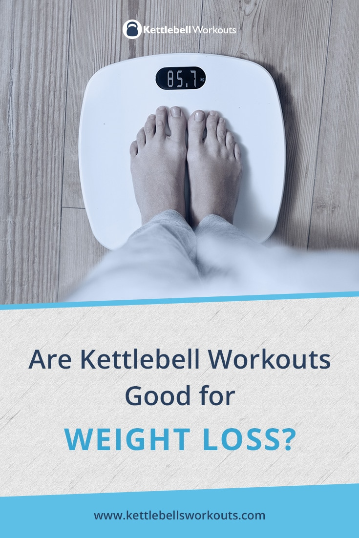 Are Kettlebell Workouts Good for Weight Loss