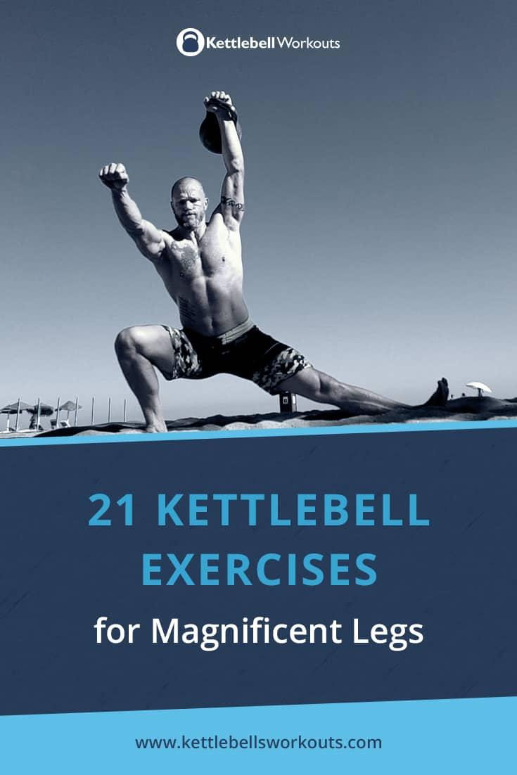 21 Kettlebell Exercises for Legs