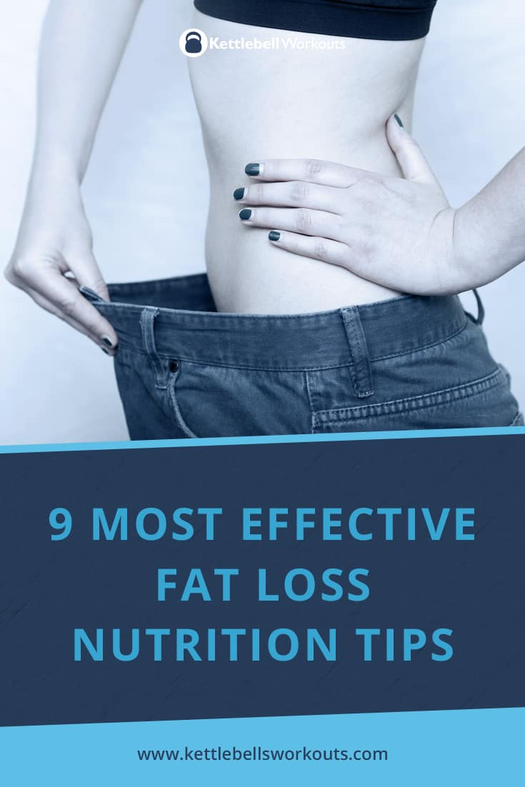 Most effective fat loss nutrition tips