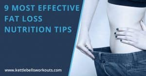 Most effective fat loss nutrition tips blog