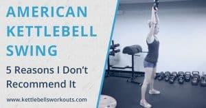 American Kettlebell Swing Blog