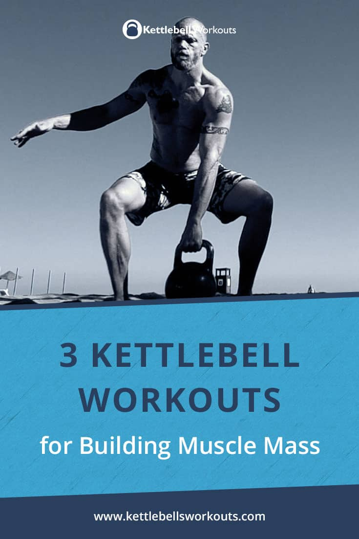 kettlebell workouts for mass