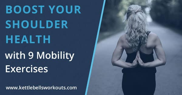 9 Shoulder Warm Up Mobility Exercises to Fix or Prevent Injury