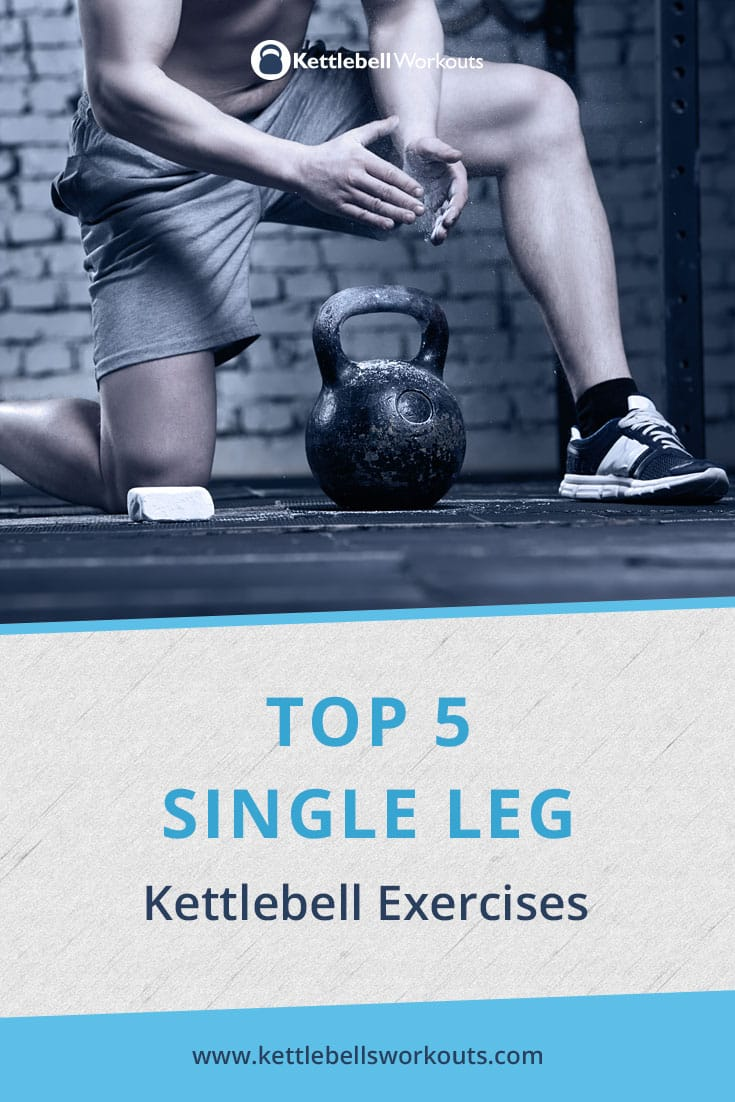Single Leg Kettlebell Exercises