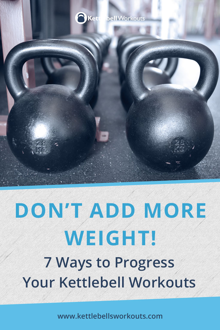 7 Ways to Progress Your Kettlebell Workouts