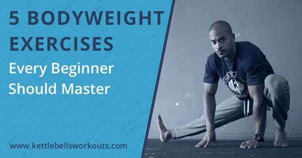 5 Body Weight Exercises for Beginners for Full Body Conditioning