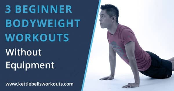 3 Beginner Bodyweight Workout Routines Without Equipment