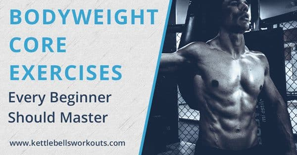 Body weight core exercises for beginners blog