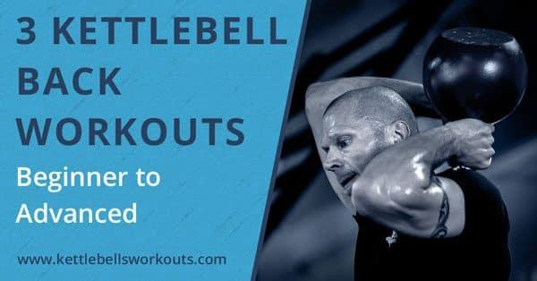 kettlebell back workouts blog