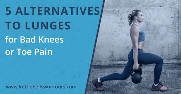 Kettlebell Lunge Alternatives