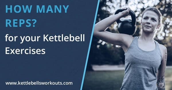 kettlebell exercises how many reps