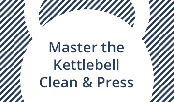 Master the Clean and Press