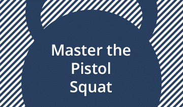Master the Kettlebell Pistol Squat