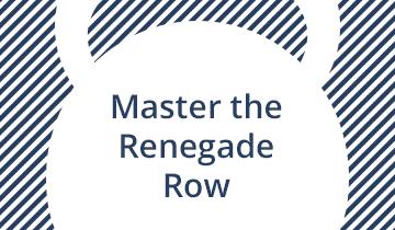 Master the Kettlebell Renegade Row