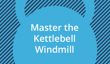 Master the Kettlebell Windmill