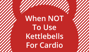 When to Not Use Kettlebells for Cardio