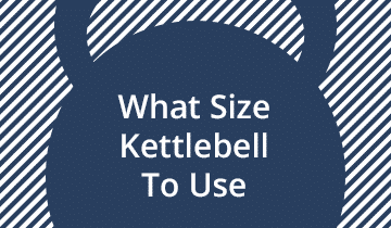 What Size Kettlebell To Use