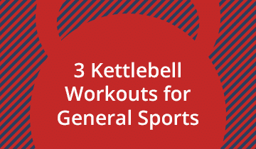 Kettlebell Workouts for Athletes and Sports