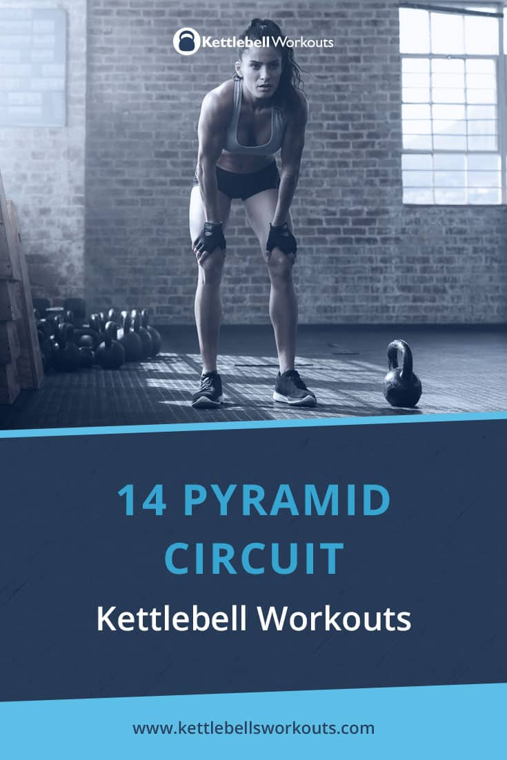 14 pyramid circuit kettlebell workouts