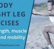 15 Bodyweight Leg Exercises for Strength, Muscle, Cardio and Mobility