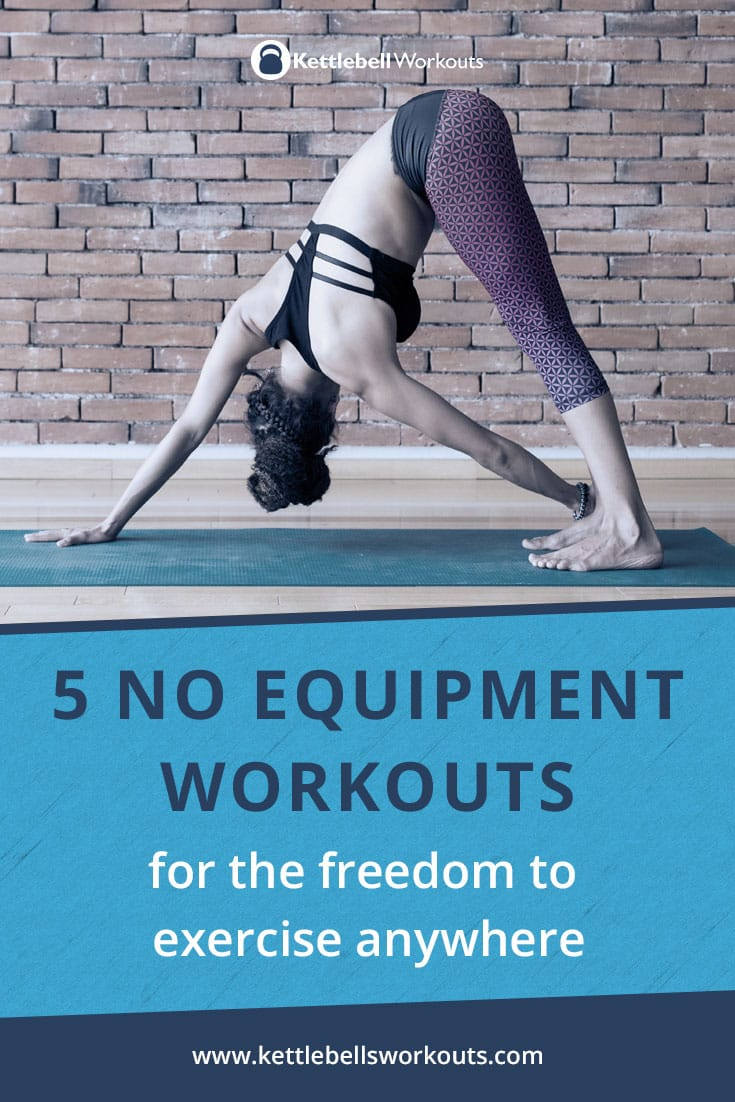 5 no equipment workouts and 15 no equipment exercises