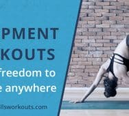 5 No Equipment Workouts for the Freedom to Exercise Anywhere