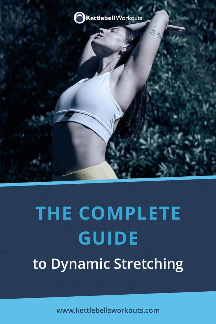 Complete Guide to Dynamic Stretching