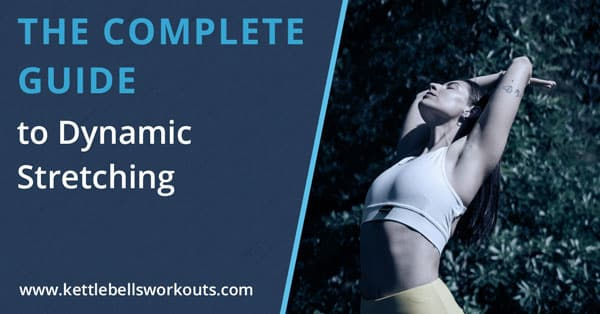 Complete guide to dynamic stretching blog post