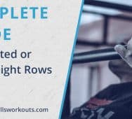 Complete Guide to Inverted or Bodyweight Rows